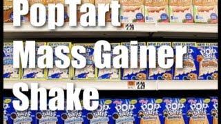PopTart Mass Gainer Shake