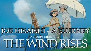 Nonton The Wind Rises Soundtrack  Joe Hisaishi   A Journey Film Subtitle Indonesia Streaming Movie Download
