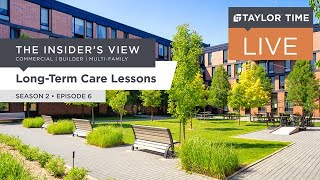 Long-Term Care Lessons | S2 E6 | 06/15/21