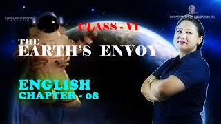 Class VI English Chapter 8: The earth's envoy