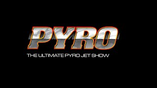 The Ultimate PYRO Jet Show