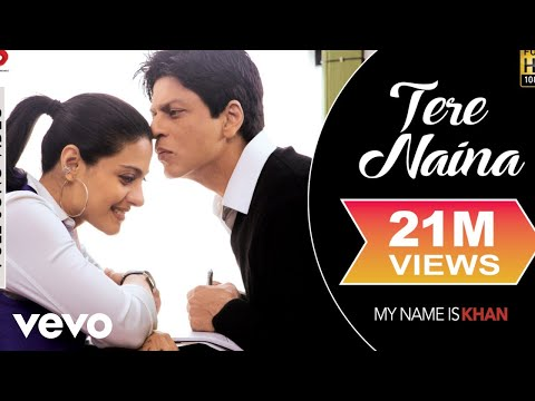 Video Tere Naina - My Name is Khan | Shahrukh Khan | Kajol download in MP3, 3GP, MP4, WEBM, AVI, FLV January 2017
