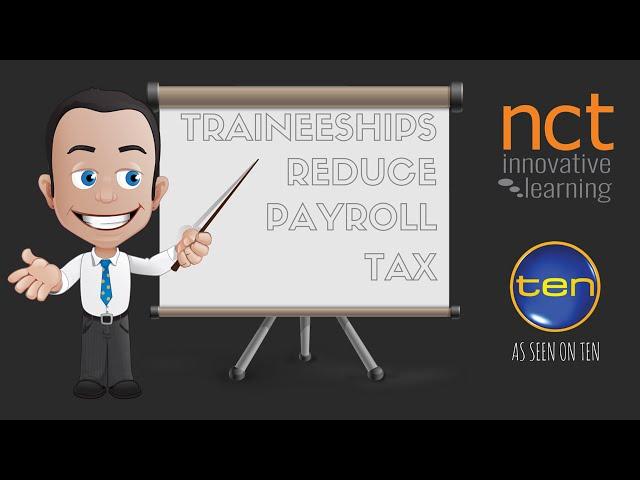 Traineeships Reduce Payroll Tax