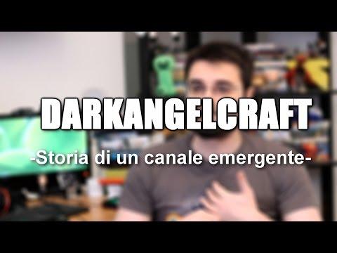 DARKANGELCRAFT - Storia di un canale emergente видео