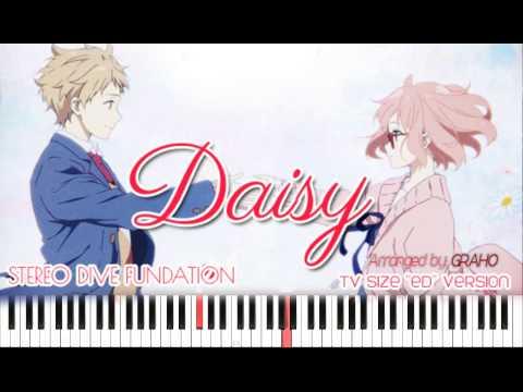 Daisy 「B y Stereo Dive Foundation」TV size ED [Piano] (видео)