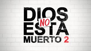 Nonton Dios No Está Muerto 2 - Trailer en Español Film Subtitle Indonesia Streaming Movie Download