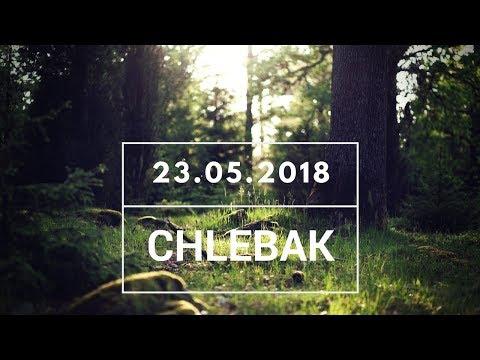 Chlebak [#209] 23.05.2018