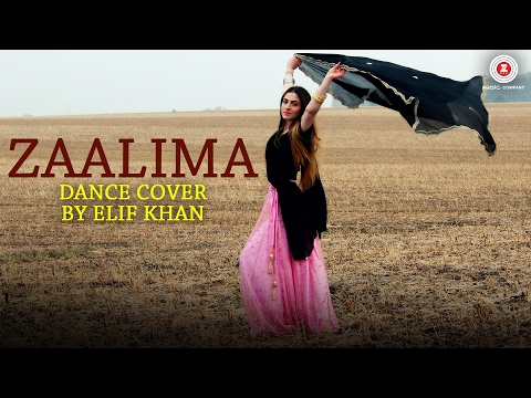 Zaalima - Dance Cover | Elif Khan | Raees