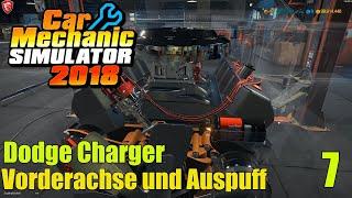 Dodge Charger | #7 | Vorderachse und Auspuff | Car Mechanic Simulator 2018