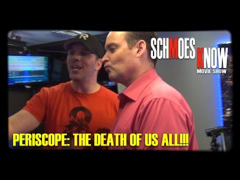 Periscope: The Death of us All!!! (Behind-the-Scenes)