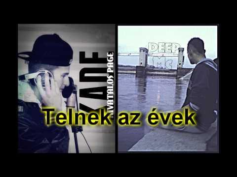 Deep feat. KáDé - Telnek az évek