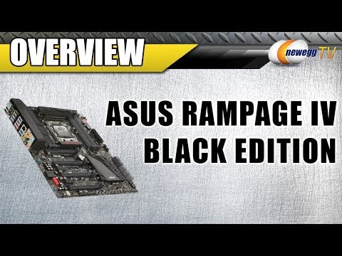 ASUS Rampage IV Black Edition LGA 2011 Intel X79 Extended ATX Motherboard Overview - Newegg TV