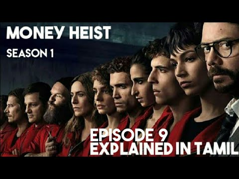 MONEY HEIST | SEASON 1 | EPISODE 9 | EXPLAINED IN TAMIL...