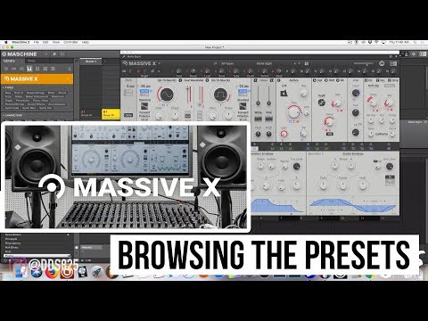 Massive X: Browsing The Presets