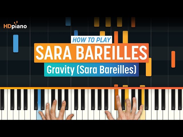 How To Play Gravity By Sara Bareilles Hdpiano Part 1 Piano