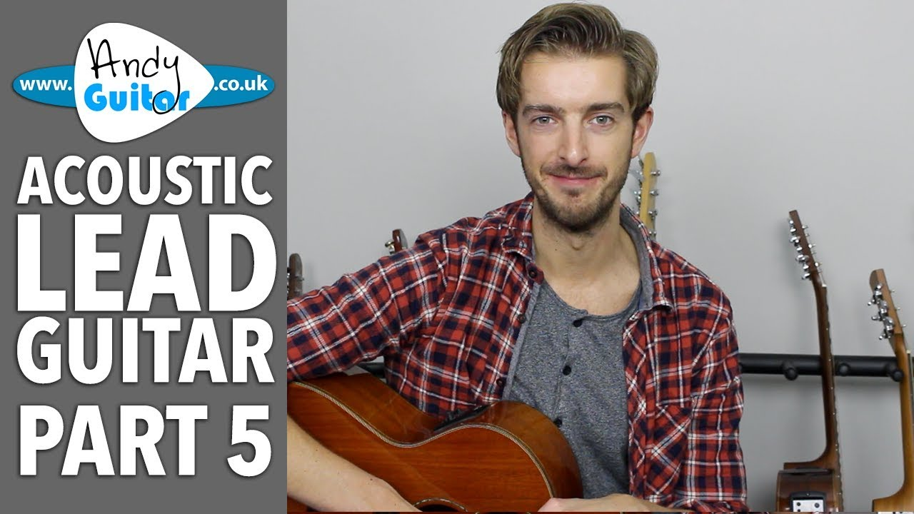 Easy Arpeggio Approach To Lead Guitar – Acoustic Lead Lesson #5