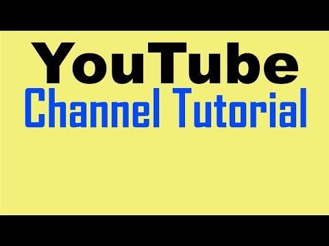 YouTube Channel Tutorial