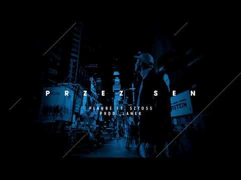 PlanBe ft. Sztoss - Przez sen (prod. Lanek)