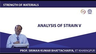 Lecture - 11 Analysis Of Strain V
