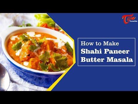 Aaha Emi Ruchi || Shahi paneer(Paneer Butter Masala) || Bharati