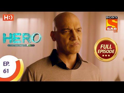Hero - Gayab Mode On - Ep 61 - Full Episode - 1st March, 2021