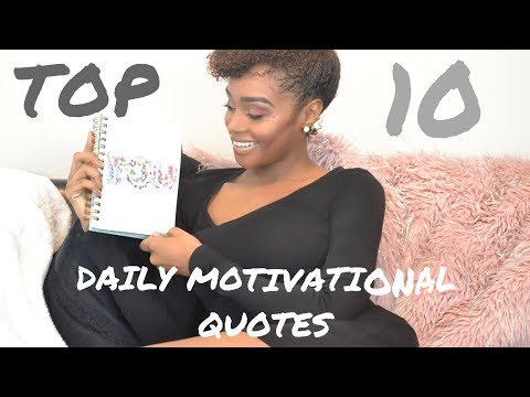 Quote of the day - 10 Daily Motivational Quotes