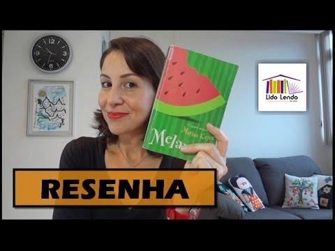 LidoLendo - Melancia - Marian Keyes - RESENHA
