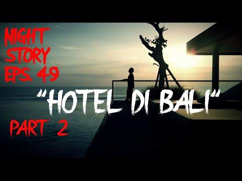 Download Part 2 Hotel Di Bali Podcast Horror Mp4 3gp Fzmovies