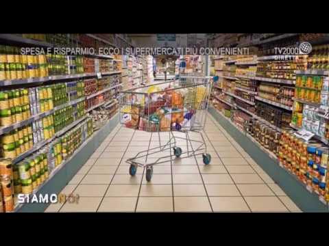 Siamo Noi - Spesa e risparmio: ecco i supermercati più convenienti