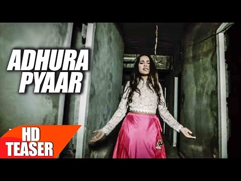 Adhura Pyaar Songs mp3 download and Lyrics