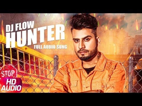 Hunter | Audio Song | DJ Flow | Singga | Latest So