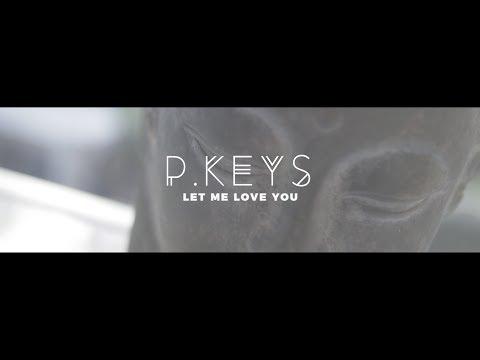 Let Me Love You - Mario | P.Keys (Remix)