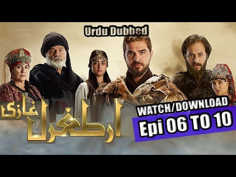 Ertugrul Ghazi Urdu Episodes 6, 7, 8, 9, 10 links