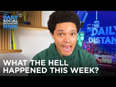 What the Hell Happened This Week? - Week Of 11/9/2020 | The Daily Social Distancing Show