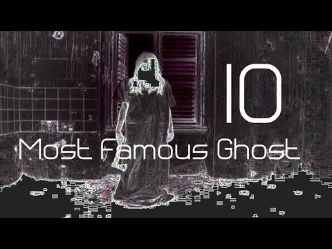 10 Most Famous Ghost Pictures Ever Taken