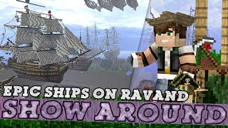 Show-around | EPIC SHIPS | Ravand Server!