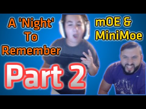 mOE & MiniMoe: A 'Night' To Remember! Part 2