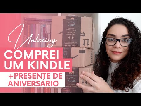 ? UNBOXING do meu Kindle 10ª Geração & presentes de aniversário ? | Aléxia Macêdo