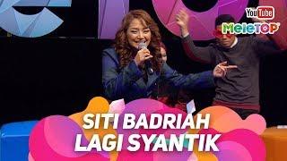Siti Badriah Lagi Syantik dari Indonesia ke Malaysia | Persembahan Live MeleTOP | Nabil & Neelofa