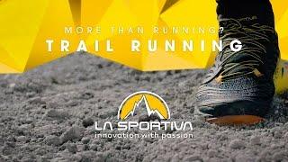 La Sportiva Trail Running commercial by La Sportiva