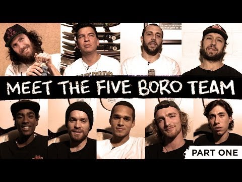 Team - Get to know the 5Boro team with this clip before their online video premiere this Friday.