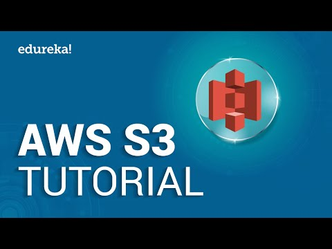 AWS S3 Tutorial For Beginners |  AWS Certified Solutions Architect Tutorial | AWS Training | Edureka