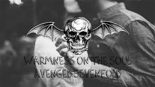 Warmness on the soul - Avenged Sevenfold (Sub. Español)