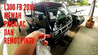 Download Video NEW L300 FB 2019.!! SUDAH PAKAI AC DAN REMOTE PINTU.!! review L300FB [bak rata] MP3 3GP MP4
