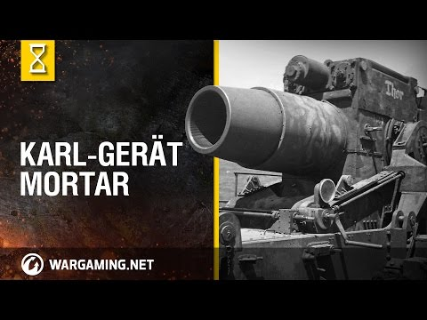 Karl-Gerät mortar - World of Tanks