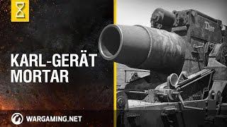 Karl-Gerät mortar - World of Tanks