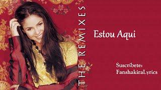Shakira - Estou Aqui (Estoy Aquí) [Lyrics]