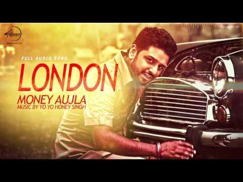 London (Full Audio) | Money Aujla Feat. Nesdi Jone