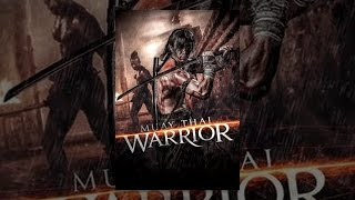 Muay Thai Warrior - Thai movie