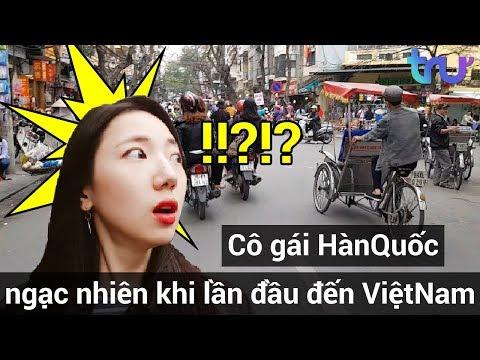 Cô gái Hàn Quốc ngạc nhiên khi lần đầu đến Việt Nam - Thời lượng: 1:10.